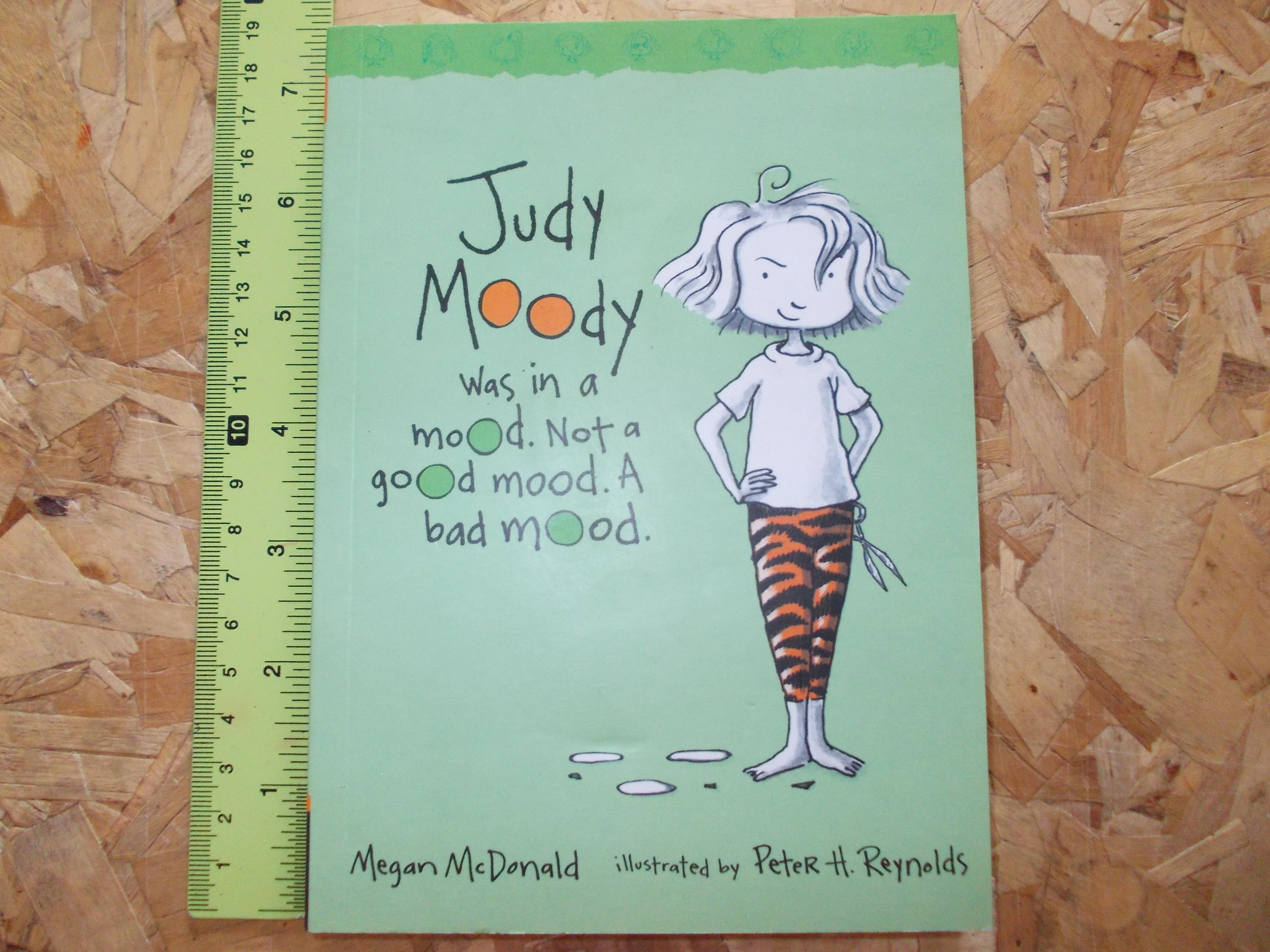 Judy Moody 1: judy Moody Was in a Mood. Not A Good Mood. A Bad Mood.