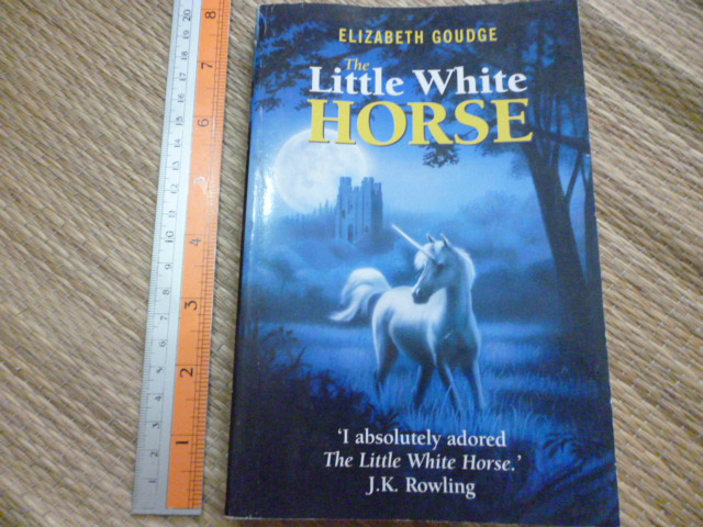 The Little white Horse (A Carnegie Medal Winner)