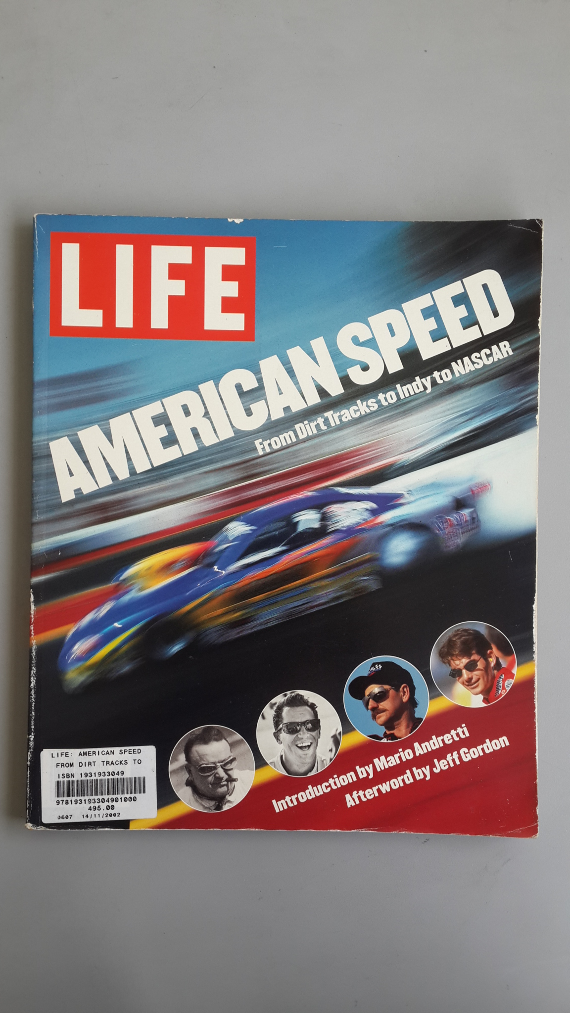 AMERICAN SPEED : From Dirt tracks to lndyto NASCAR / LIFE